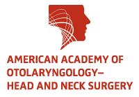 American Academy of Otolaryngology–Head and Neck Surgery